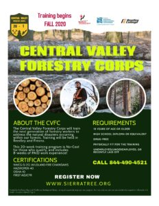 The Central Valley Forestry Corps is recruiting for their next cohort. This no-cost training program is set to start on September 14, 2020.